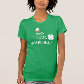 Go luck yourself Women's American Apparel tee
