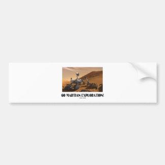 Go Martian Exploration! (Mars Rover Curiosity) Car Bumper Sticker