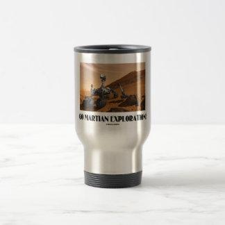Go Martian Exploration! (Mars Rover Curiosity) 15 Oz Stainless Steel Travel Mug