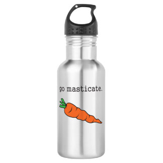 go masticate. (carrot) stainless steel water bottle