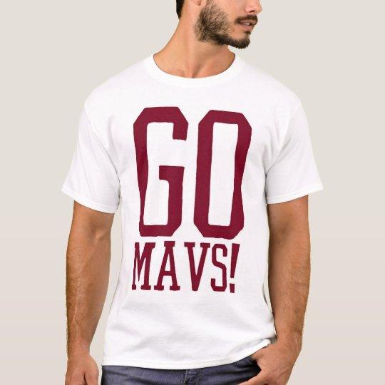 Go Mavs! T-Shirt