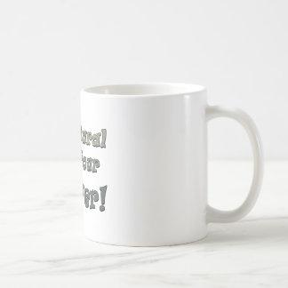 Go Natural Tan Your Beaver Coffee Mug