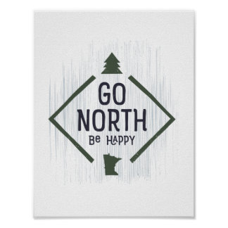 Go North Be Happy - Minnesota poster green / navy