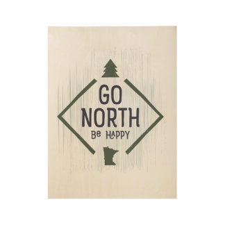 Go North Be Happy - MN wood poster Green/Gray