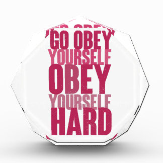 Go obey yourself, obey yourself hard award