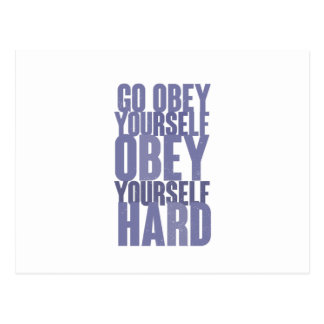 Go obey yourself, obey yourself hard postcard