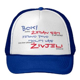 Go out in Croatia? sense in a biertje? Trucker Hat