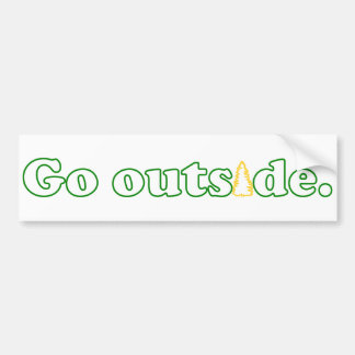 """Go Outside"" Pine Tree Bumper Sticker"