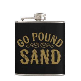 Go Pound Sand Hip Flask
