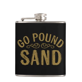 Go Pound Sand Hip Flask