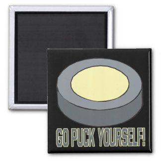 Go Puck Yourself 2 Inch Square Magnet