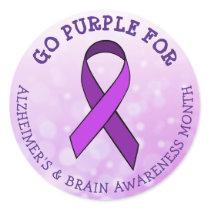 Go Purple for  Alzheimer's & Brain Awareness Month Classic Round Sticker