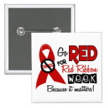 Go Red For Red Ribbon Week Pinback Button
