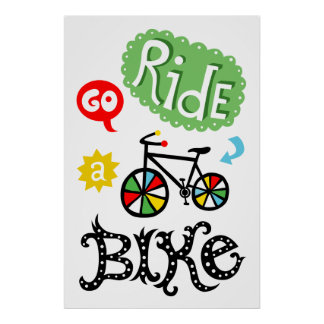 Go Ride a Bike - bicycle poster print
