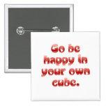 Go sea feliz en su cubo pin
