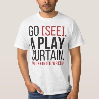 GO [SEE]. A PLAY. CURTAIN. T-Shirt