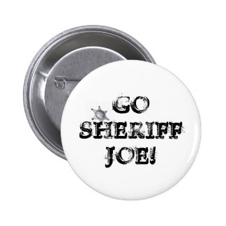 Go Sheriff Joe! Button