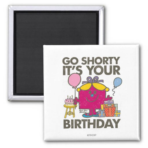 Go Shorty (Distressed) Refrigerator Magnets