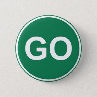GO Sign Pinback Button