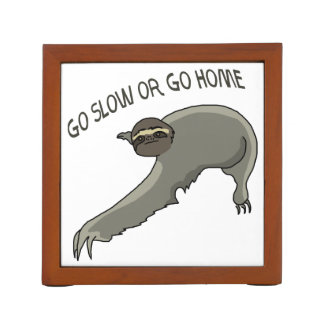 Go Slow Or Home Funny Sloth Drawing Desk Organizer