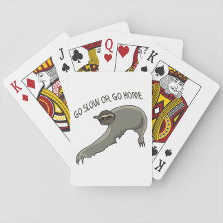 Go Slow Or Go Home - Funny Sloth Drawing Playing Cards