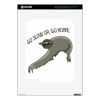 Go Slow Or Go Home - Funny Sloth Drawing iPad 3 Decals