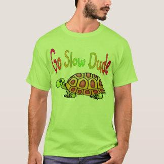 Go Slow T-Shirt