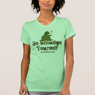 Go Smudge Yourself Turtle T-shirt