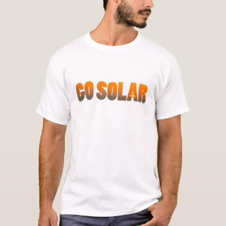 Go Solar T-Shirt - Promote Renewable Energy