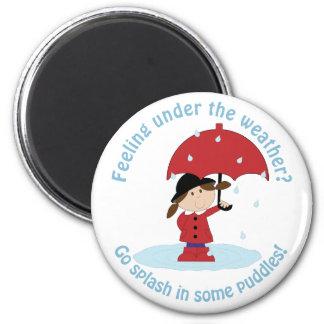 Go Splash in Puddles Magnet