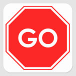 """""""Go"""" Stop Sign Humor Stickers"""