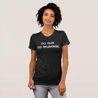 GO SUK YU MUMMA! T-Shirt