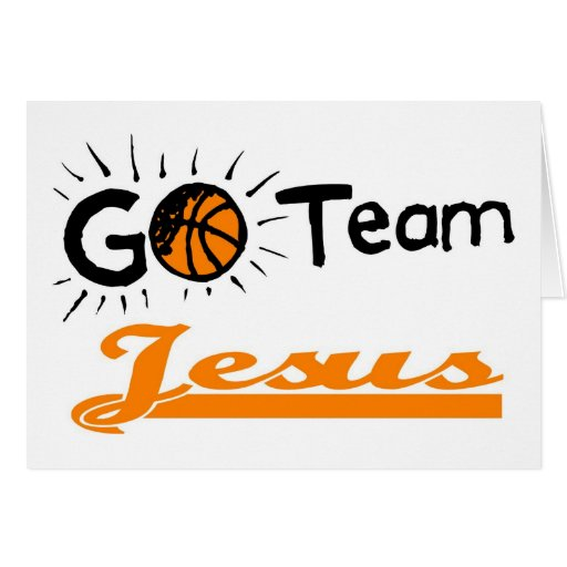 Go Team Jesus Christian Card
