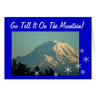 Go Tell It On Mt. Rainier Greeting Card