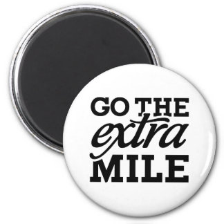Go the extra Mile 2 Inch Round Magnet
