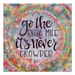 """""""Go the Extra Mile"""" Inspirivity Poster"""