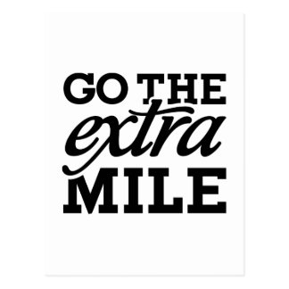Go the extra Mile Postcard