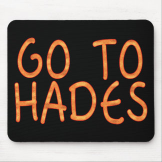 Go To Hades Mouse Pad