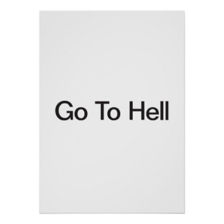 Go To Hell Print