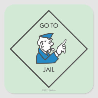 Go to Jail - Corner Square Square Sticker