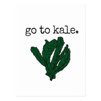 go to kale. postcard