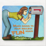 Go to your Mailbox Mouse Pad