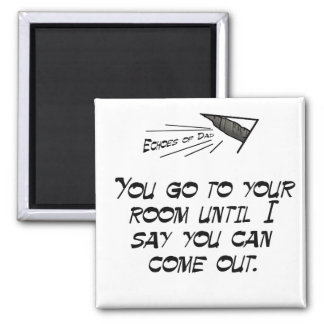 Go to your room 2 inch square magnet