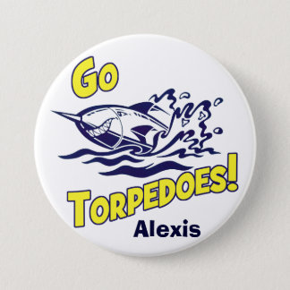 Go Torpedoes Alexis Button