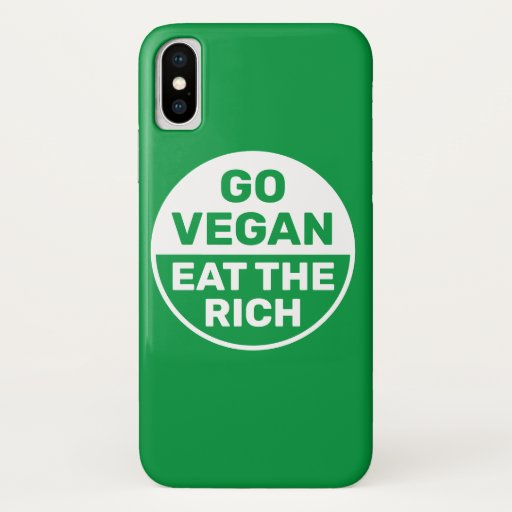 Go Vegan Eat The Rich iPhone XS Case