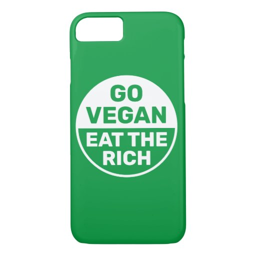 Go Vegan Eat The Rich iPhone 8/7 Case