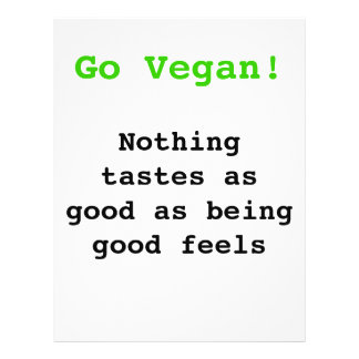 "Go vegan emergency-hung tastes as good being being 8.5"" x 11"" flyer"