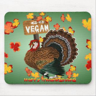 Go Vegan! Thanksgiving-Mousepad