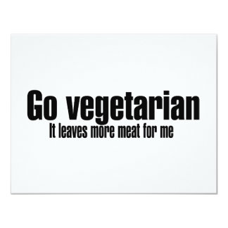 Go Vegetarian More Meat For Me Card