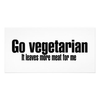 Go Vegetarian More Meat For Me Photo Card Template